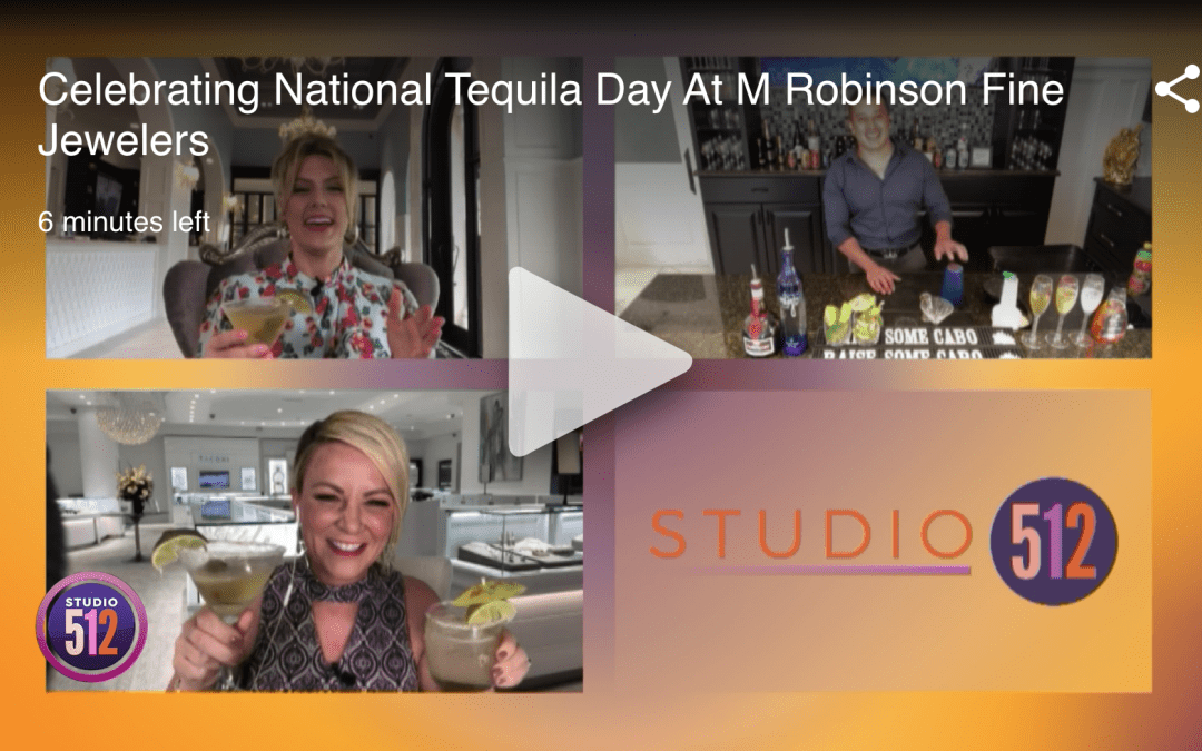 Studio 512 – National Tequila Day